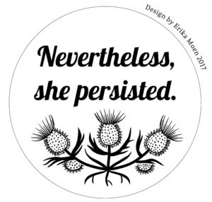 """Eine Stickvorlage mit drei Disteln, darüber die Aufschrift """"Nevertheless, she persisted."""""""